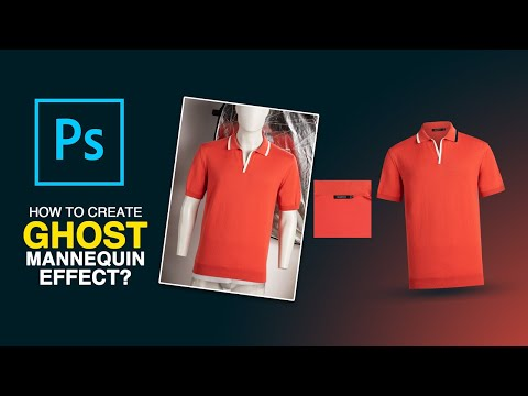 How to Create Ghost Mannequin Effect in Photoshop