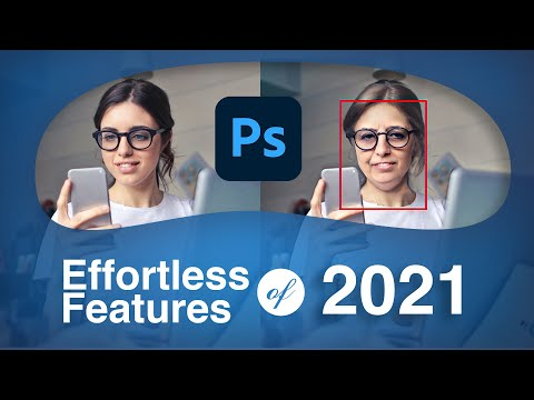Adobe Photoshop 2021 New Features in 10 Minutes! | 9 Best Features of PS 2021