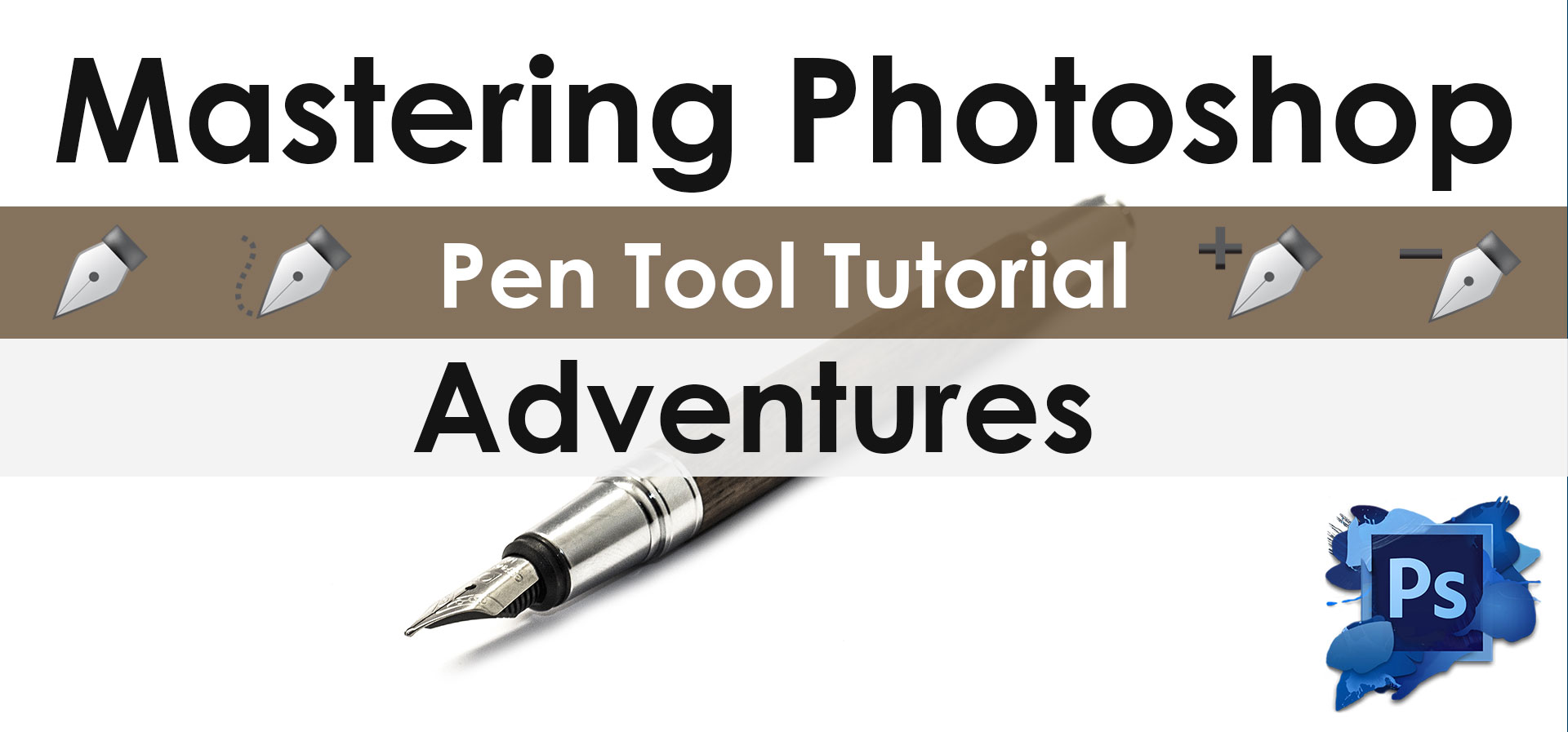 Mastering-Photoshop-Pen-Tool-Tutorial-Adventures