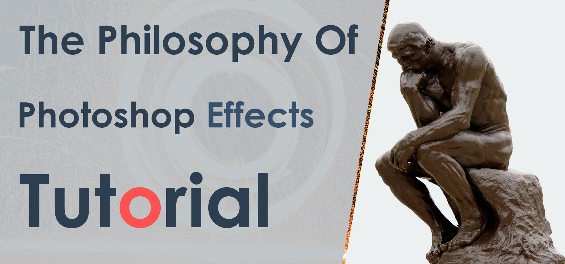 The-Philosophy-Of-Photoshop-Effects-Tutorial