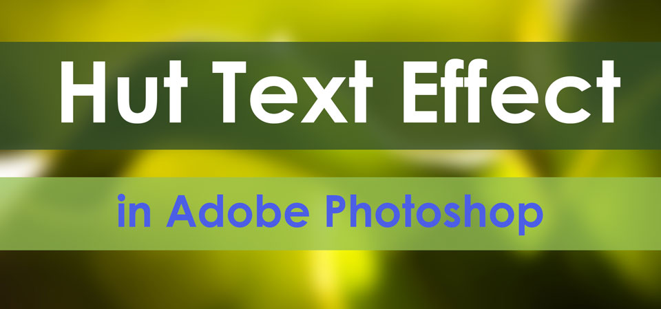 Hut-Text-Effect-in-Photoshop