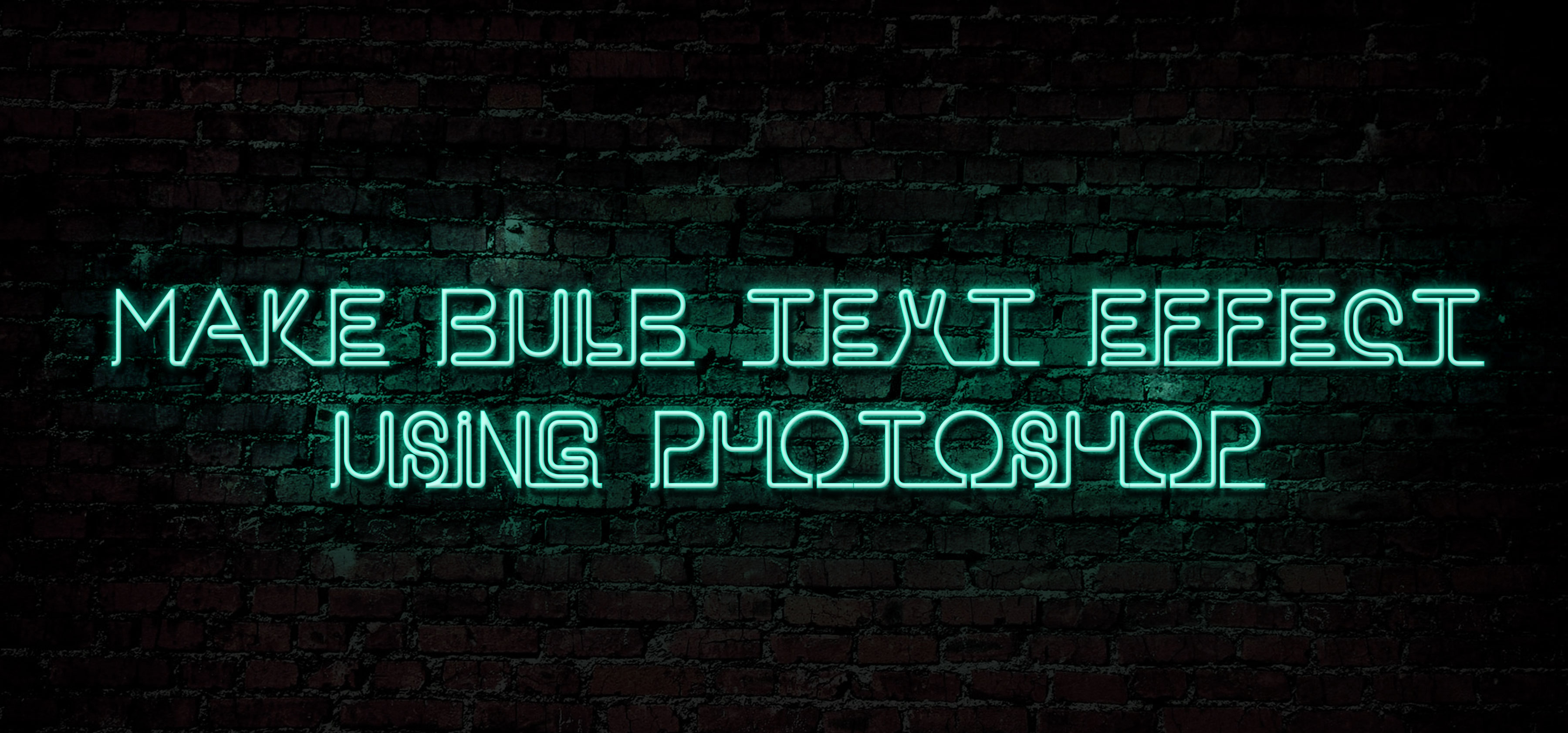 Make-Bulb-text-effect-using-Photoshop