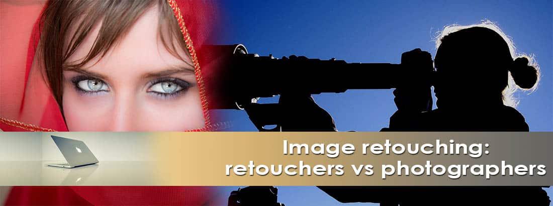 retouchers vs photographers