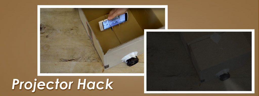 Projector Hack