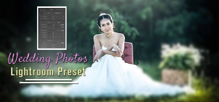 20 best lightroom preset for wedding photos - Color Experts