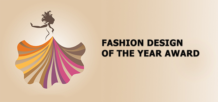 FASHION DESIGN OF THE YEAR AWARD