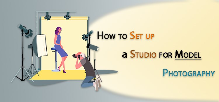 How to Set up a Studio for Model Photography