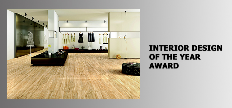 INTERIOR DESIGN OF THE YEAR AWARD
