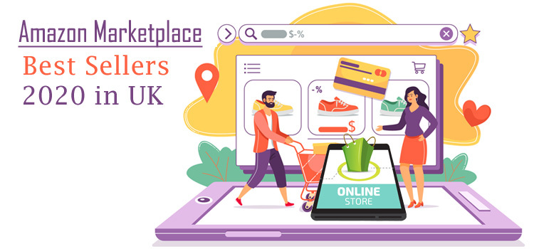amazon marketplace best sellers 2020 in uk
