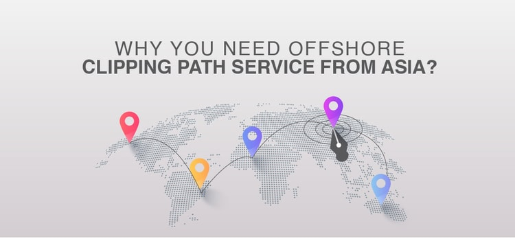 Why Offshore Clipping Path Service From Asia