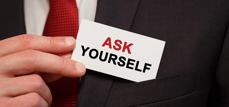 Question yourself and share with the stakeholders